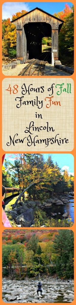 Enjoy at autumn weekend in New Hampshire's White Mountains with Your Family. Read about the best things to do in Lincoln, New Hampshire by reading on. #FallinNewEngland #NewHampshire #NewEngland