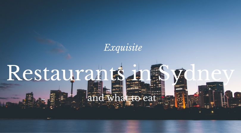 Exquisite Restaurants in Sydney