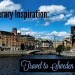 Literary Inspiration for Travel to Sweden