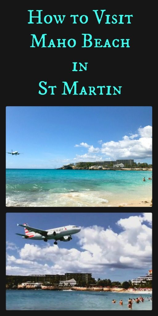 Everything you need to know to visit Maho Beach in St. Martin and be incredibly close to jumbo jets landing while you swim in the ocean. #stmartin #caribbean #airplanes #thingstodointhecaribbean